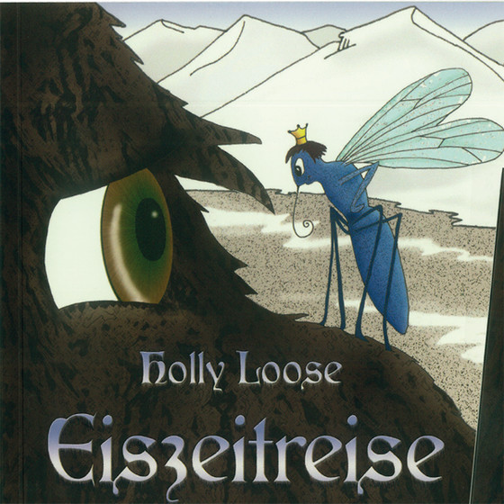 Eiszeitreise, Holly Loose